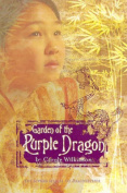Garden of the Purple Dragon