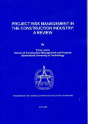 Project Risk Management in the Construction Industry