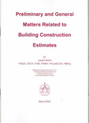 Preliminary and General Matters Relating to Building Construction Estimates