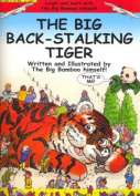 The Big Back-Stalking Tiger