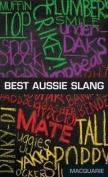 Macquarie Best Aussie Slang