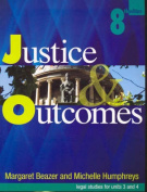 Justice and Outcomes
