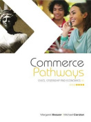 Commerce Pathways, Civics, Citizenships and Economics