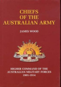 The Chiefs of the Australian Army