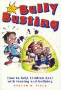 Bullybusting