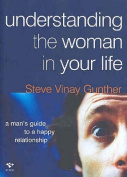 Understanding the Woman in Your Life