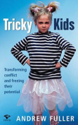 Tricky Kids