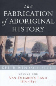 The Fabrication of Aboriginal History