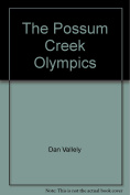 The Possum Creek Olympics