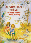 Australian Poems to Read to the Very Young
