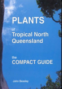 Plants of Tropical North Queensland
