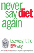 Never Say Diet Again