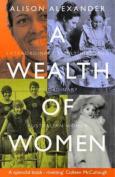 A Wealth of Women