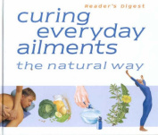 Curing Everyday Ailments the Natural Way