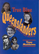 True Blue Queenslanders
