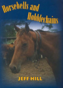 Horsebells and Hobble Chains