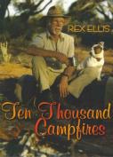Ten Thousand Campfires