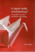 Is Japan Remilitarising?