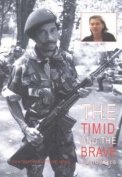 The Timid & the Brave