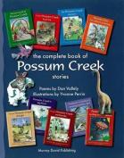 Complete Book Of Possum Creek Stories