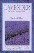 Lavender: The Essential Oil