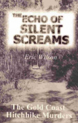 The Echo of Silent Screams