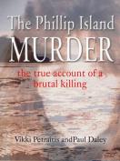 The Phillip Island Murder
