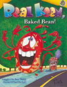 Real Keen, Baked Bean!