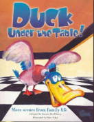 Duck Under the Table