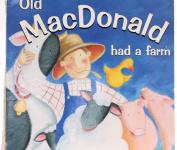 Old Macdonald Had a Farm [Board book]