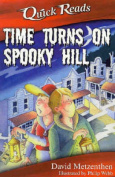 Time Turns on Spooky Hill