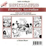 Understanding Everyday Australian [Audio]