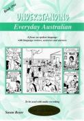 Understanding Everyday Australian - Book 1