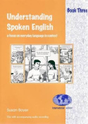 Understanding Spoken English 3