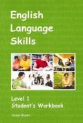 English Language Skills. 1 Student Workbook