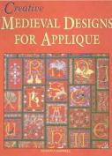 Creative Medieval Designs for Applique