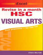 Excel Revise Hsc Visual Arts in a Month