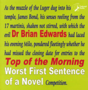"""Top of the Morning"" - Worst First Sentence of a Novel"