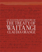 An Illustrated History of the Treaty of Waitangi