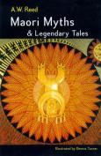 Maori Myths and Legendary Tales
