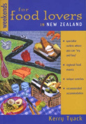 Weekends for Food Lovers in New Zealand
