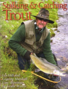 Stalking and Catching Trout