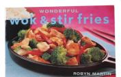 Wonderful Wok and Stir Fries