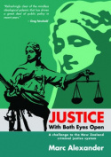 Justice with Both Eyes Open