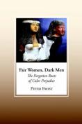Fair Women, Dark Men