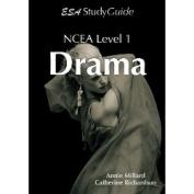 Year 11 NCEA Drama Study Guide