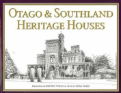 Otago & Southland Heritage Houses