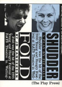 Fold / Shudder: Two Plays