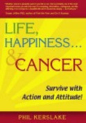 Life, Happiness and Cancer