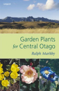Garden Plants for Central Otago